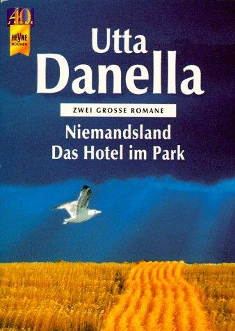 9783453140431: Niemandsland /Das Hotel im Park. Zwei Romane der grossen deutschen Bestsellerautorin