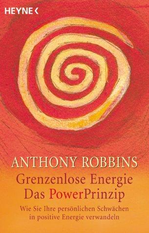 9783453142312: Grenzenlose Energie. Das Power Prinzip.