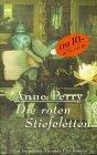 Die roten Stiefeletten: Perry, Anne: