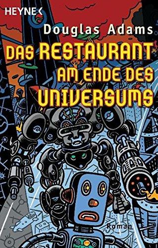 Das Restaurant am Ende des Universums.: Douglas Adams