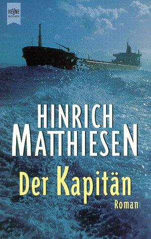 9783453147065: Der Kapitän. Roman