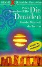 9783453147782: Die Druiden: Von der Weisheit der Kelten