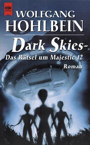 9783453152045: Dark Skies, Das Rätsel um Majestic 12