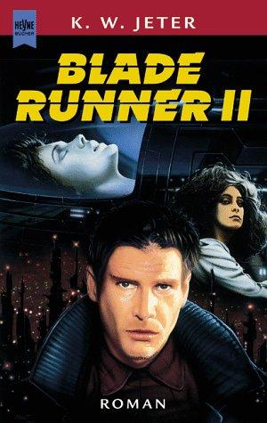 9783453152069: Blade Runner II