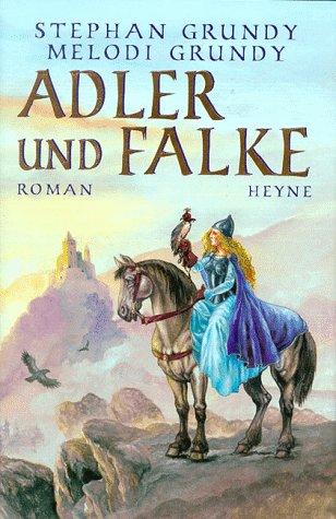 9783453152908: Adler und Falke (Falcon Dreams, #1)