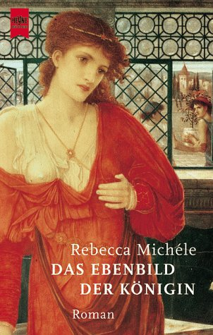 9783453153141: Das Ebenbild der Königin. Roman