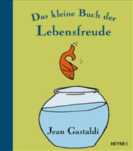 9783453153530: Das kleine Buch der Lebensfreude