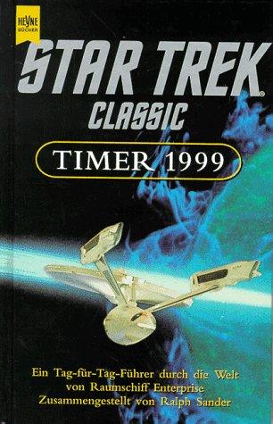 9783453153639: Star Trek Timer 1999