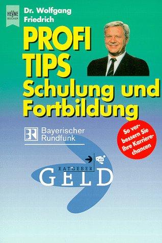 9783453154605: Profi-Tips Schulung und Fortbildung