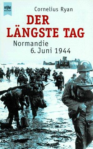 9783453155770: Der längste Tag. Normandie 6. Juni 1944.