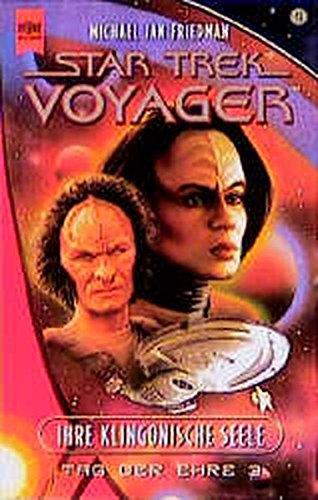 Ihre Klingonische Seele. Star Trek Voyager 15. Tag der Ehre 3. (3453156528) by Friedman, Michael Jan