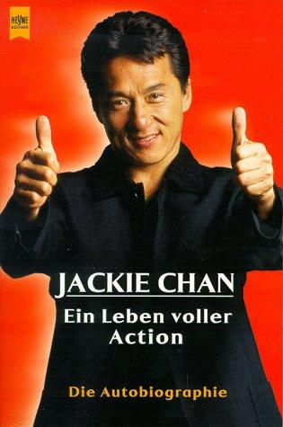 9783453159068: Jackie Chan. Mein Leben voller Action. Die Autobiographie.