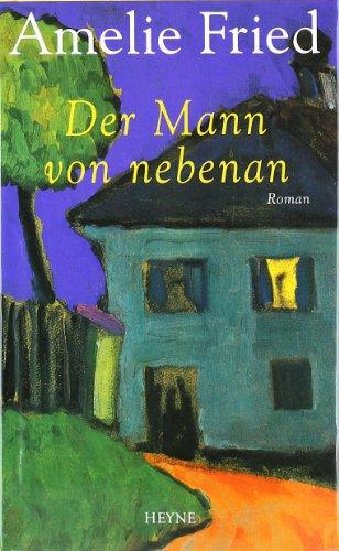 9783453159945: Der Mann von nebenan.