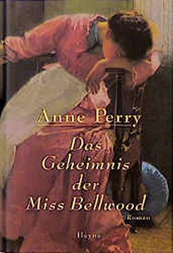 9783453160064: Das Geheimnis der Miss Bellwood