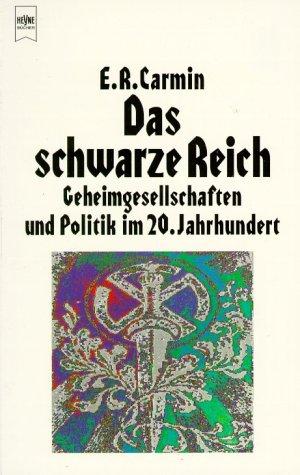9783453160187: Das schwarze Reich. Geheimgesellschaften und Politik im 20. Jahrhundert.