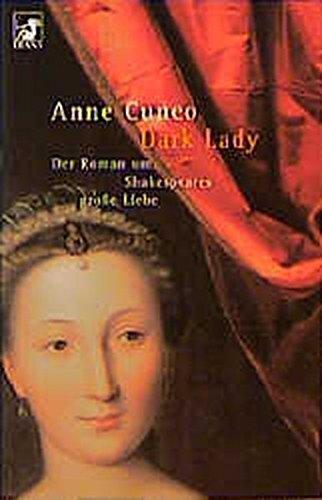 9783453160460: Dark Lady. Roman um Shakespeares große Liebe
