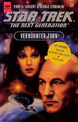 Star Trek. The Next Generation. Verhöhnter Zorn. Roman. Star Trek TNG Band 56.