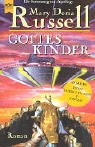 Gottes Kinder. (3453161998) by Russell, Mary Doria