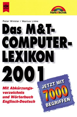 Markt & Technik bei Heyne, Bd.63, M & T Computerlexikon 2001 - Peter Winkler