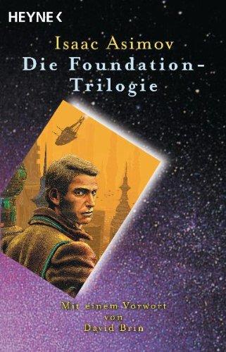 9783453164178: Foundation: Drei Romane: Foundation / Foundation und Imperium / Zweite Foundation
