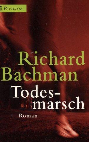 Todesmarsch: Bachman, Richard