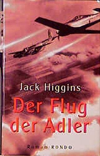 9783453165687: Der Flug der Adler. Roman