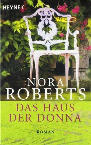 Das Haus der Donna: Roman - Roberts, Nora