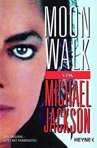 Moonwalk: Das Original- Jetzt mit Farbbildteil: Jackson, Michael