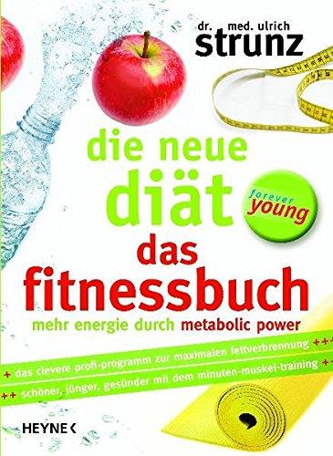 9783453170643: Die neue Diät - Das Fitnessbuch