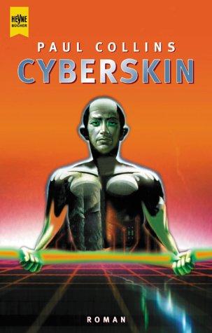 Cyberskin. Heyne Science Fiction 6360: Collins,Paul