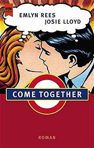 9783453171695: Come Together. (dt. Ausgabe)