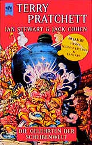 Die Gelehrten der Scheibenwelt. (3453173309) by Pratchett, Terry; Stewart, Ian; Cohen, Jack