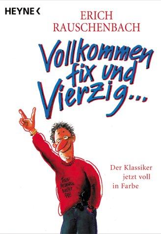 9783453178007: Vollkommen fix und Vierzig. Cartoons.
