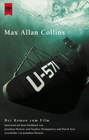 9783453178748: U-571. Der Roman zum Film.