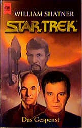 Das Gespenst. Star Trek. (3453179315) by Shatner, William; Reeves-Stevens, Judith; Reeves-Stevens, Garfield