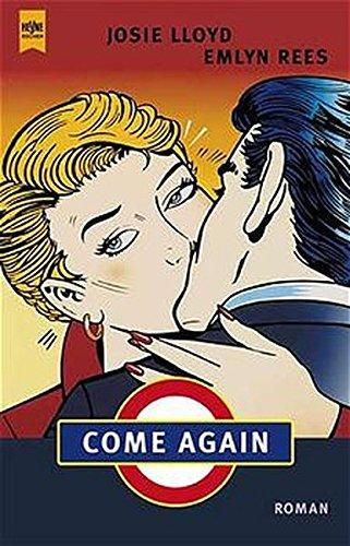 Come Again. (3453180763) by Lloyd, Josie; Rees, Emlyn
