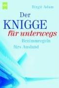 9783453181694: Der Knigge f�r unterwegs.