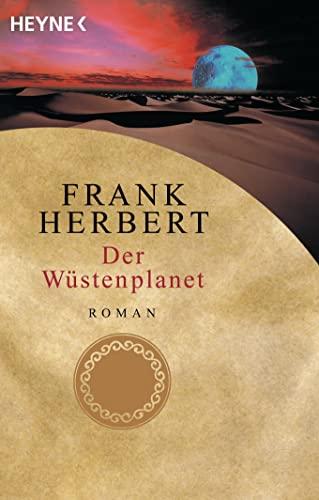 Der Wüstenplanet.: Frank Herbert