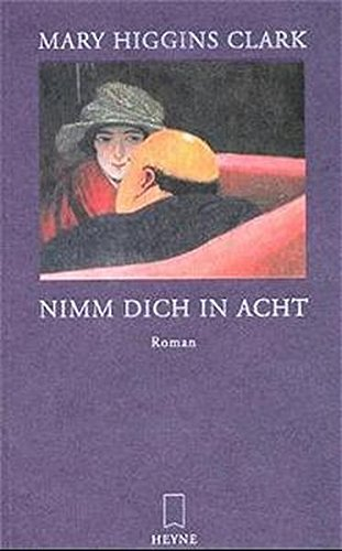 9783453186958: Nimm dich in acht.