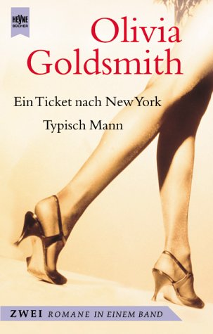 9783453187931: Ein Ticket nach New York / Typisch Mann. Zwei Romane in einem Band.