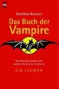 Das Buch der Vampire.: Matthew Bunson