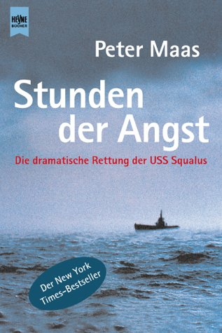 Stunden der Angst. Die dramatische Rettung der USS Squalus. (345318842X) by Peter Maas