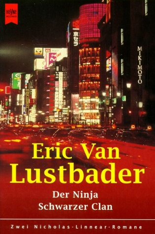 9783453188594: Der Ninja / Schwarzer Clan. Zwei Nicholas- Linnear- Romane.