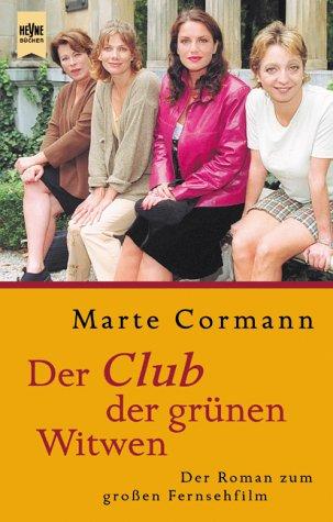 9783453188723: Der Club der grünen Witwen.