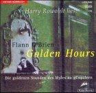 9783453189096: Golden Hours. CD. Die goldenen Stunden des Myles na gCopaleen. (German Edition)