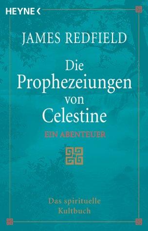 9783453189317: Die Prophezeiungen von Celestine. Ein Abenteuer.