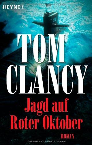 Jagd auf Roter Oktober.: Clancy, Tom