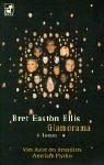 Glamorama: Easton Ellis, Bret