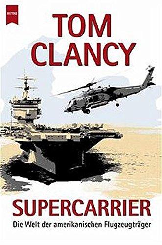 9783453190740: Supercarrier. Die Welt der amerikanischen Flugzeugträger.