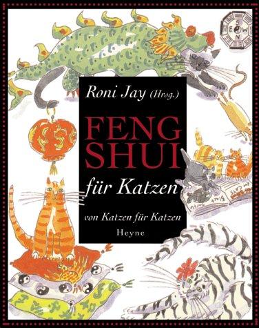 9783453190757: Feng Shui für Katzen. Von Katzen für Katzen.